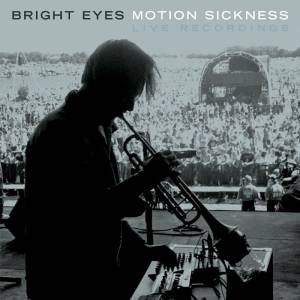 Cover - Bright Eyes: Motion Sickness - Live Recordings