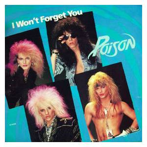 Poison: I Won't Forget You - Cover