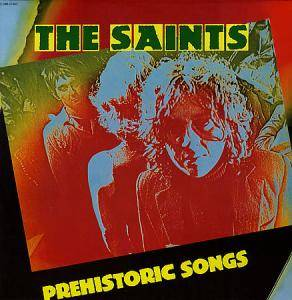 Cover - Saints, The: Prehistoric Songs