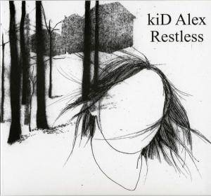 Cover - Kid Alex: Restless / Remixed
