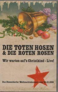 Die Toten Hosen: Wir Warten Auf's Christkind-Live! (VHS) - Bild 1