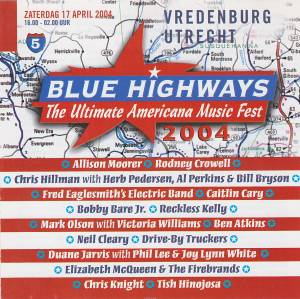 Cover - Fred Eaglesmith: Blue Highways 5: The Ultimate Americana Music Fest Vredenburg Utrecht  2004