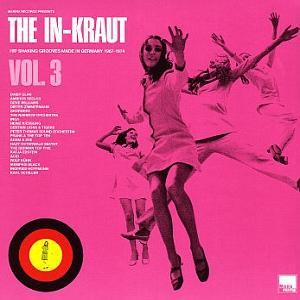 In-Kraut Vol. 3 - 20 Mindblowing Beat, New Sound, Soul & Soundtrack Nuggets From Germany 1967-1974, The - Cover