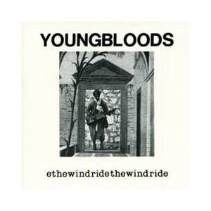 Cover - Youngbloods, The: Ride The Wind