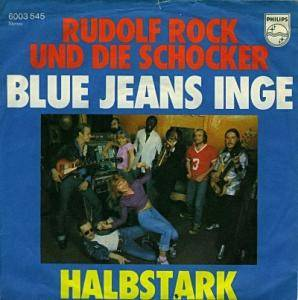 Cover - Rudolf Rock & Die Schocker: Blue Jeans Inge