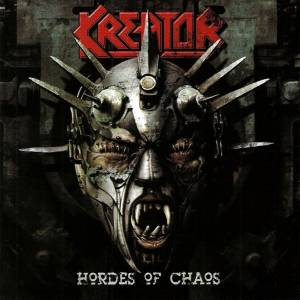 Kreator: Hordes Of Chaos (CD) - Bild 1