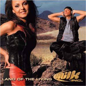 Cover - Milk Inc.: Land Of The Living
