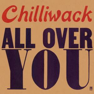 Cover - Chilliwack: All Over You