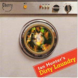 Cover - Ian Hunter: Dirty Laundry