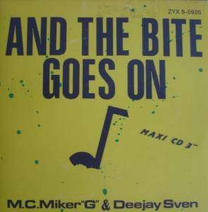 MC Miker 'G' & DJ Sven: And The Bite Goes On - Cover