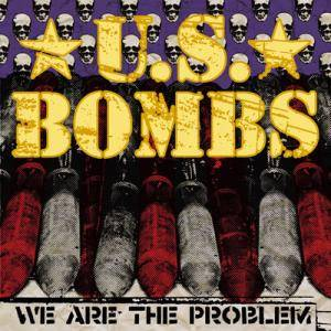 U.S. Bombs: We Are The Problem - Cover