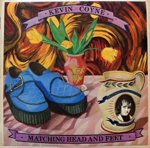 Cover - Kevin Coyne: Matching Head And Feet