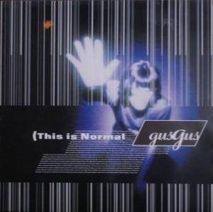 GusGus: (This Is Normal - Cover