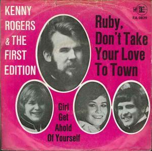 Kenny Rogers & The First Edition: Ruby, Don't Take Your Love To Town - Cover
