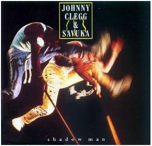 Cover - Johnny Clegg & Savuka: Shadow Man