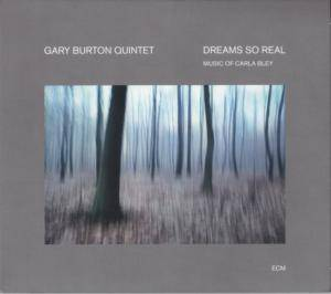 Cover - Gary Burton: Dreams So Real