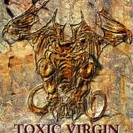 Toxic Virgin Toxic Virgin
