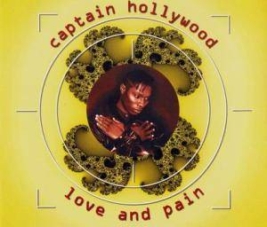 Cover - Captain Hollywood: Love And Pain
