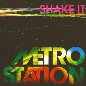 Cover - Metro Station: Shake It