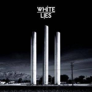 Cover - White Lies: To Lose My Life...