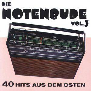 Notenbude - 40 Hits Aus Dem Osten, Vol. 3, Die - Cover