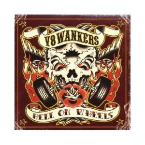 Cover - V8 Wankers: Hell On Wheels