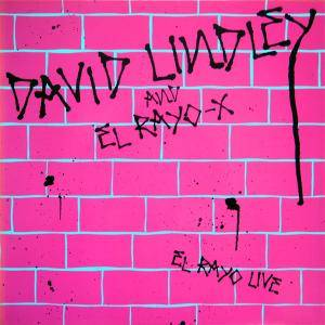David Lindley & El Rayo-X: El Rayo Live - Cover