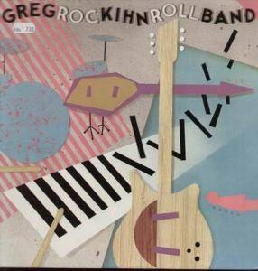 Cover - Greg Kihn Band: Rockihnroll