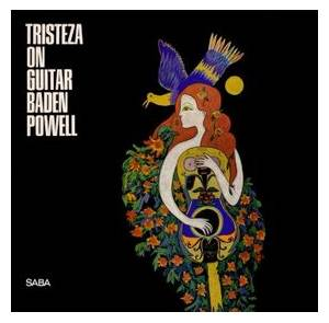 Baden Powell: Tristeza On Guitar - Cover