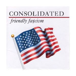 Cover - Consolidated: Friendly Fascism