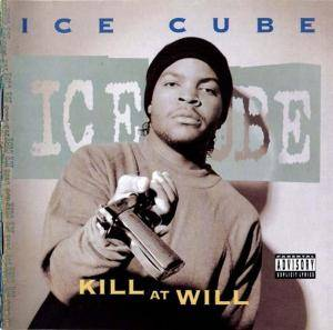 Ice Cube: Kill At Will - Cover
