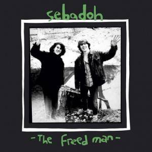 Cover - Sebadoh: Freed Man, The