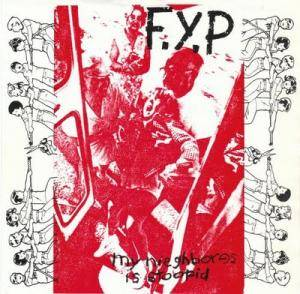 Cover - F.Y.P: My Neighbores Is Stoopid