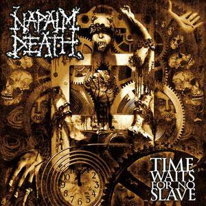 Napalm Death: Time Waits For No Slave (CD) - Bild 2