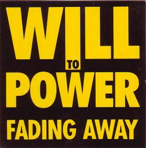 Cover - Will To Power: Fading Away
