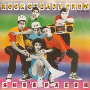 Cover - Rock Steady Crew: She's Fresh