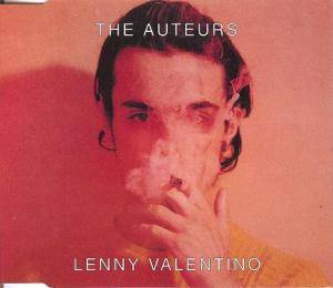 Cover - Auteurs, The: Lenny Valentino