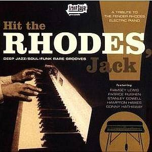 Cover - Latimore: Brown Sugar Presents: Hit The Rhodes, Jack - Deep Jazz/Soul/Funk Rare Grooves