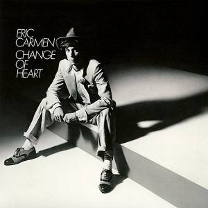 Cover - Eric Carmen: Change Of Heart