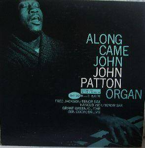 Big John Patton: Along Came John - Cover