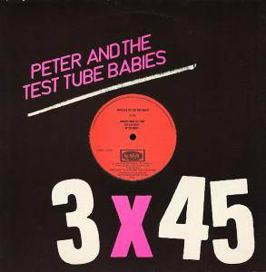 Cover - Peter And The Test Tube Babies: 3 X 45