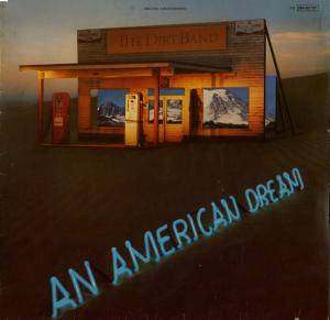 The Dirt Band: American Dream, An - Cover