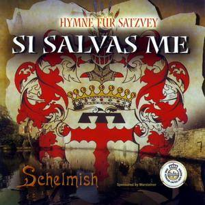 Cover - Schelmish: Si Salvas Me