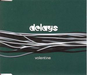 Cover - Delays: Valentine