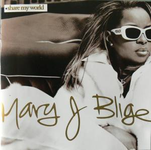 Cover - Mary J. Blige: Share My World