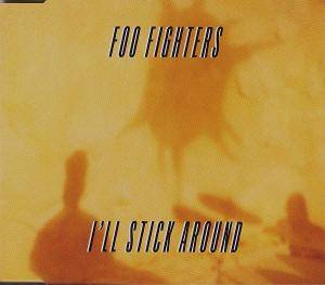 Foo Fighters: I'll Stick Around - Cover