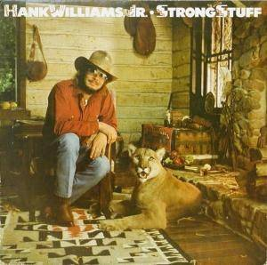 Cover - Hank Williams Jr.: Strong Stuff