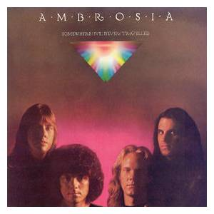 Ambrosia: Somewhere I've Never Travelled - Cover
