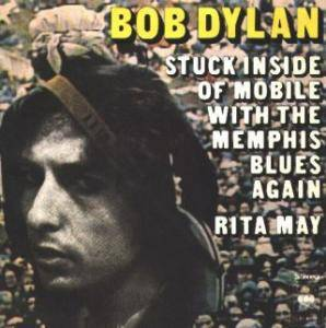 Bob Dylan: Stuck Inside Of Mobile With The Memphis Blues Again - Cover