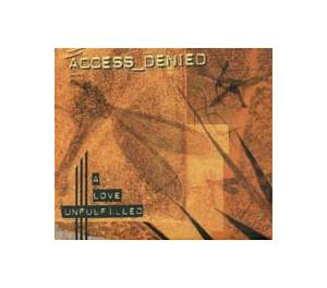 Cover - access_denied: Love Unfullfilled, A